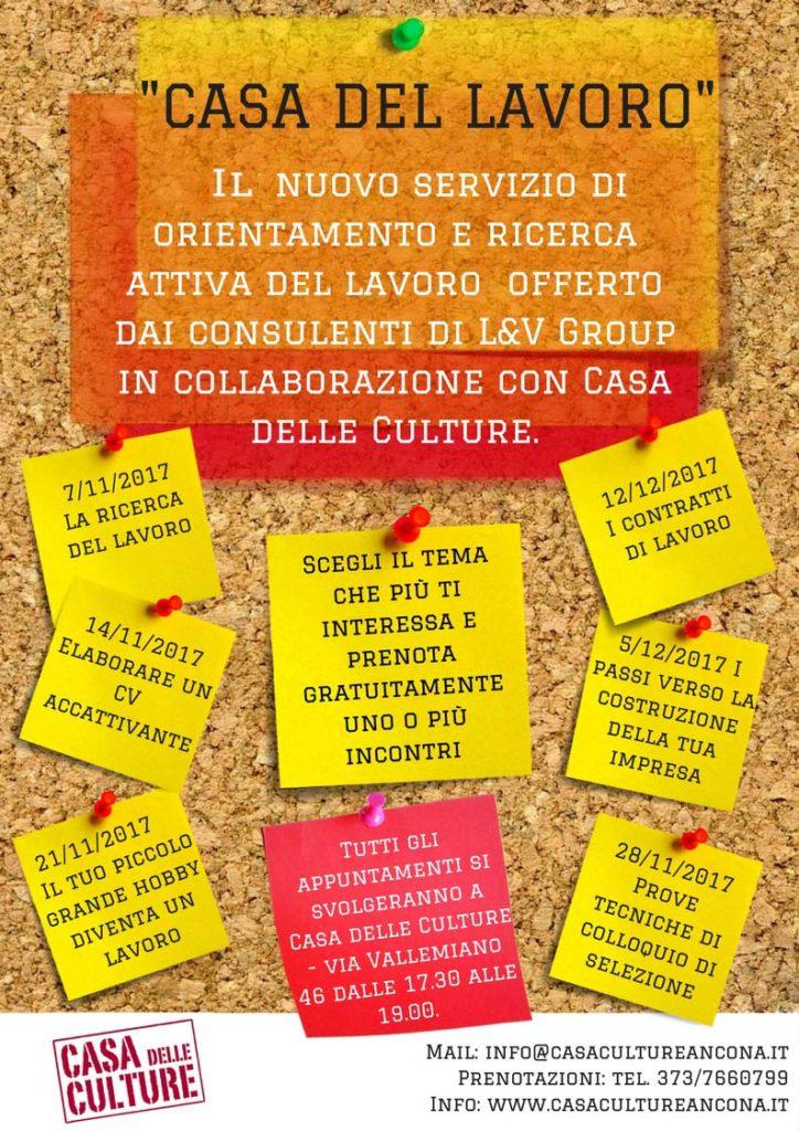 CASA DEL LAVORO e un nuovo servizio di o rientamento e ricerca attiva del lavoro offerto dai consulenti di L&V Group in collaborazione con Casa delle Culture. copia