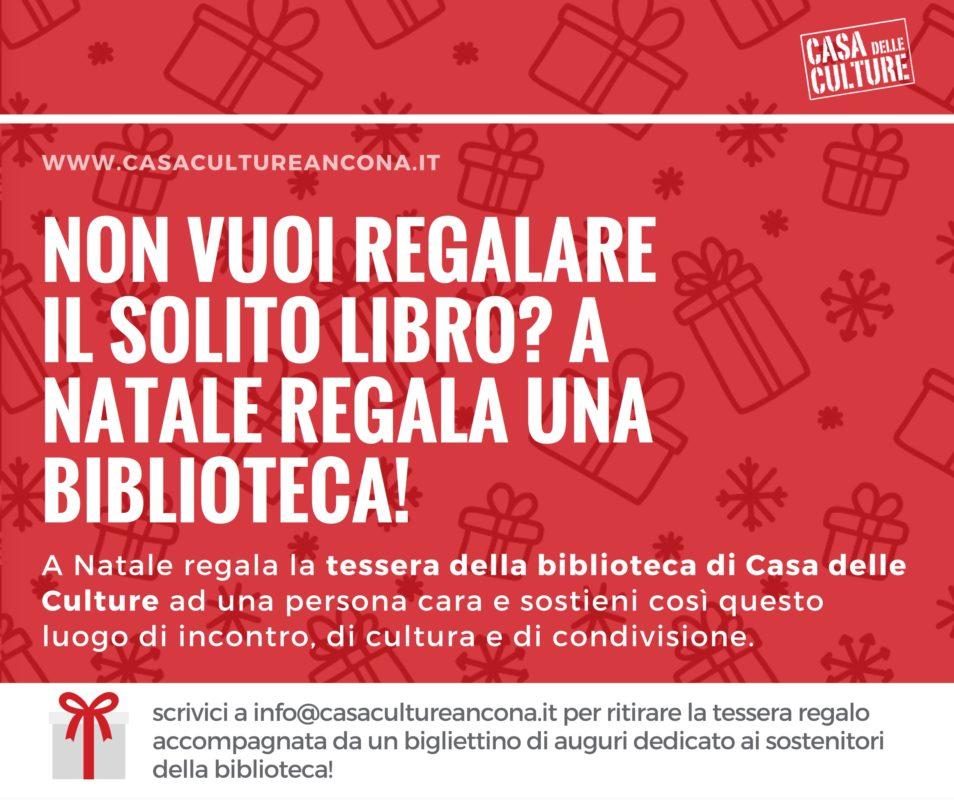 Copia di A Natale sostieni la biblioteca di Casa delle Culture, regala la tessera ad una persona cara